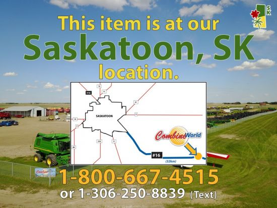 This item is at our Saskatoon, SK location. A map, showing Combine World's location, 32km southeast of Saskatoon on Highway #16, superimposed on an image of our front lineup. Call us at 1-800-667-4515, or text us at 1-306-250-8839.